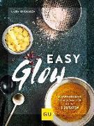 Cover-Bild zu Easy Glow von Bechloch, Anita