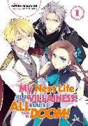 Cover-Bild zu Yamaguchi Satoru: My Next Life as a Villainess: All Routes Lead to Doom! Volume 1