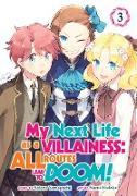 Cover-Bild zu Yamaguchi, Satoru: My Next Life as a Villainess: All Routes Lead to Doom! (Manga) Vol. 3