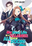 Cover-Bild zu Yamaguchi Satoru: My Next Life as a Villainess: All Routes Lead to Doom! Volume 10
