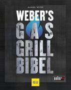 Cover-Bild zu Weber's Gasgrillbibel von Weyer, Manuel