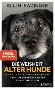 Cover-Bild zu Die Weisheit alter Hunde von Radinger, Elli H.