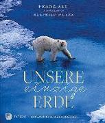Cover-Bild zu Unsere einzige Erde von Alt, Franz