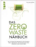 Cover-Bild zu Das Zero-Waste-Nähbuch von Gaßner, Manuela