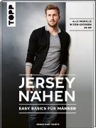 Cover-Bild zu Jersey nähen - Easy Basics für Männer von Hoofs, Sebastian