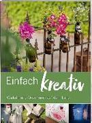Cover-Bild zu Einfach kreativ von Wochenblatt für Landwirtschaft und Landleben (Hrsg.)