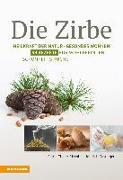 Cover-Bild zu Die Zirbe (eBook) von Thaler Rizzolli, Sigrid