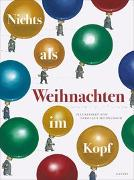 Cover-Bild zu Nichts als Weihnachten im Kopf von Heidelbach, Nikolaus (Illustr.)