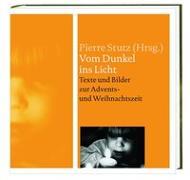 Cover-Bild zu Vom Dunkel ins Licht von Merz, Vreni