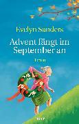 Cover-Bild zu Advent fängt im September an von Sanders, Evelyn