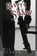 Cover-Bild zu French, Roy: Raven's Shadow