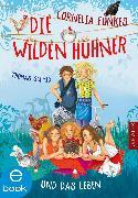 Cover-Bild zu Cornelia Funkes Die Wilden Hühner und das Leben (eBook) von Schmid, Thomas