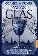 Cover-Bild zu Palast aus Glas von Funke, Cornelia