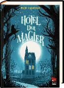 Cover-Bild zu Hotel der Magier von Thornton, Nicki