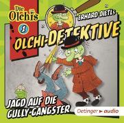 Cover-Bild zu Olchi-Detektive 01. Jagd auf die Gully-Gangster (CD) von Dietl, Erhard