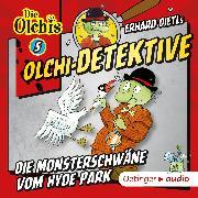 Cover-Bild zu Olchi-Detektive 5. Die Monsterschwäne vom Hyde Park (Audio Download) von Iland-Olschewski, Barbara
