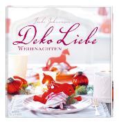 Cover-Bild zu Deko Liebe Weihnachten von Johannson, Imke