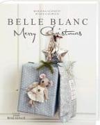 Cover-Bild zu Belle Blanc - Merry Christmas von Schnepf, Mirjana
