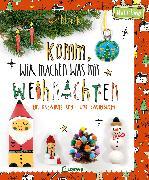 Cover-Bild zu Komm, wir machen was mit Weihnachten von Herr Pfeffer