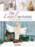 Cover-Bild zu Die Engelswerkstatt von Gabriel, Angela