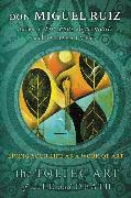 Cover-Bild zu The Toltec Art of Life and Death von Ruiz, Don Miguel