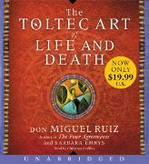 Cover-Bild zu The Toltec Art of Life and Death Low Price CD von Ruiz, Don Miguel