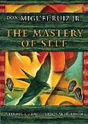 Cover-Bild zu The Mastery of Self von Ruiz, Don Miguel, Jr.