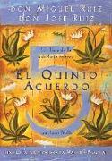 Cover-Bild zu El Quinto Acuerdo: Una Guía Práctica Para La Maestría Personal von Ruiz, Don Miguel