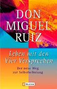 Cover-Bild zu Leben mit den vier Versprechen von Ruiz, Don Miguel