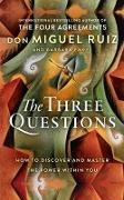 Cover-Bild zu The Three Questions von Ruiz, Don Miguel, Jr.