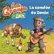 Cover-Bild zu La granja de Zenón. La canción de Zenón / Zenon's Song