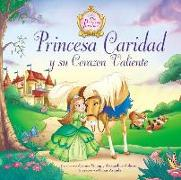 Cover-Bild zu Princesa Caridad y su corazón valiente