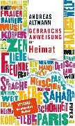 Cover-Bild zu Gebrauchsanweisung für Heimat von Altmann, Andreas