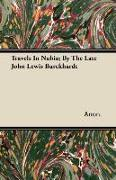 Cover-Bild zu Anon.: Travels in Nubia; By the Late John Lewis Burckhardt