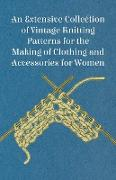 Cover-Bild zu Anon: An Extensive Collection of Vintage Knitting Patterns for the Making of Clothing and Accessories for Women