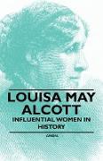Cover-Bild zu Anon: Louisa May Alcott - Influential Women in History