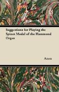 Cover-Bild zu Anon: Suggestions for Playing the Spinet Model of the Hammond Organ