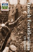 Cover-Bild zu Anon: Trench Fortifications 1914-1918. a Reference Manual
