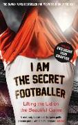 Cover-Bild zu Anon: I Am The Secret Footballer