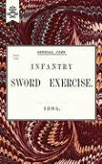 Cover-Bild zu Anon: Infantry Sword Exercise. 1895