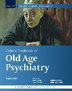 Cover-Bild zu Dening, Tom (Hrsg.): Oxford Textbook of Old Age Psychiatry