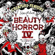 Cover-Bild zu Robert, Alan: The Beauty of Horror 4: Creature Feature Coloring Book