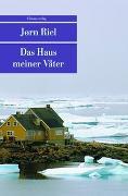 Cover-Bild zu Riel, Jørn: Das Haus meiner Väter