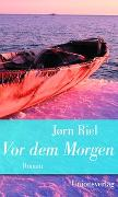 Cover-Bild zu Riel, Jørn: Vor dem Morgen