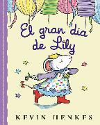 Cover-Bild zu El Gran día de Lily von Henkes, Kevin