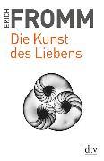 Cover-Bild zu Die Kunst des Liebens von Fromm, Erich