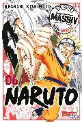 Cover-Bild zu Kishimoto, Masashi: NARUTO Massiv 6