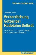 Cover-Bild zu Steiof, Dorothee: Verherrlichung Gottes (eBook)