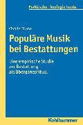 Cover-Bild zu Blume, Cäcilie: Populäre Musik bei Bestattungen (eBook)