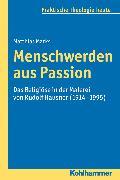 Cover-Bild zu Marks, Matthias: Menschwerden aus Passion (eBook)
